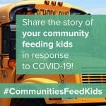 Communities Feed Kids, Share your story advertisement