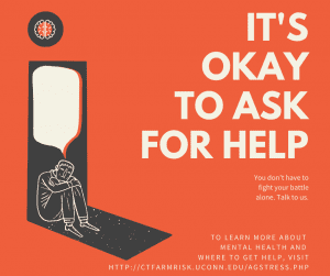 graphic that says it is okay to ask for help and provides contact information for UConn Extension agricultural stress management resources